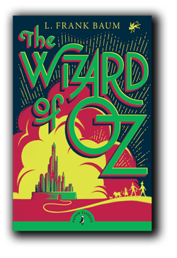 The Wizard of Oz by author L. Frank Baum
